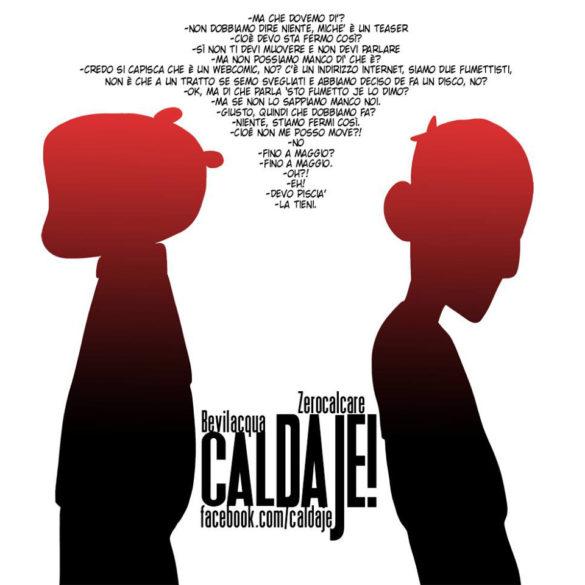 Caldaje, il nuovo progetto a fumetti di Giacomo Bevilacqua e ZeroCalcare