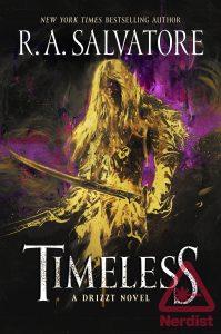 Timeless - Il nuovo libro di R.A.Salvatore su Drizzt Do'Urden
